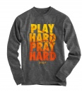Play Hard, Pray Hard, Long Sleeve Shirt, Gray, Small