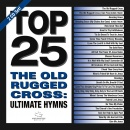 Top 25 Ultimate Hymns: The Old Rugged Cross