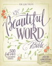 KJV, Beautiful Word Bible, Hardcover, Red Letter Edition: 500 Full-Color Illustrated Verses