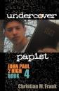 Undercover Papist
